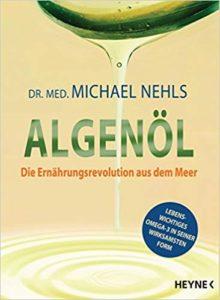 Algenöl - Dr. med. Michael Nehls