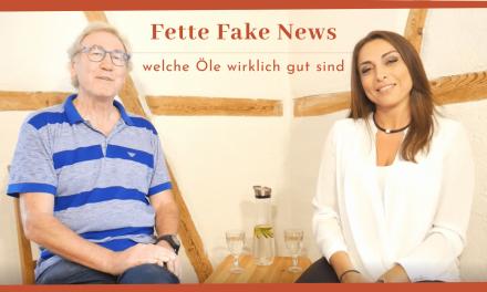 Fette Fake News – welche Öle wirklich gut sind