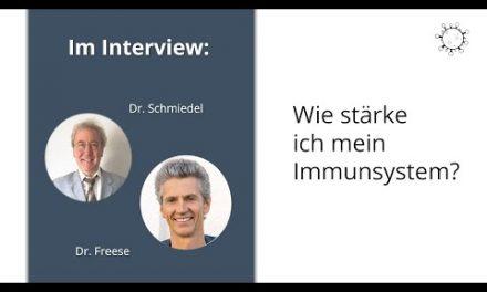 Wie stärke ich mein Immunsystem? – Interview mit Dr. Freese