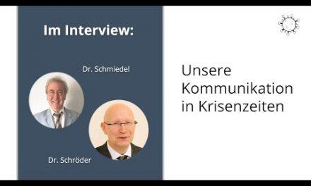Kommunikation in Krisenzeiten – Interview mit Dr. Schröder