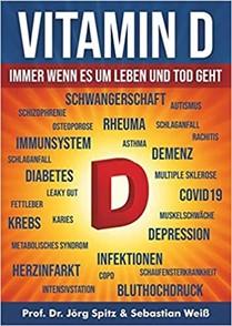 Vitamin D: Immer wenn es um Leben oder Tod geht (Deutsch) Broschiert – 13.